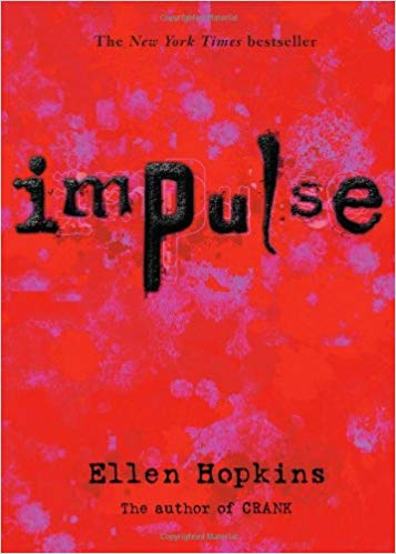 "7 Intriguing Things about Ellen Hopkins's ""Impulse"""