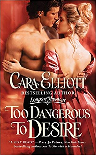 "5 Touching Things about Cara Elliott's ""Too Dangerous to Desire"""