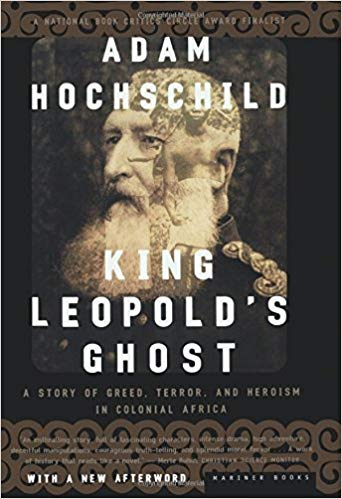 """6 Knowledgeable Things about Adam Hochschild's """"King Leopold'sGhost"""""""