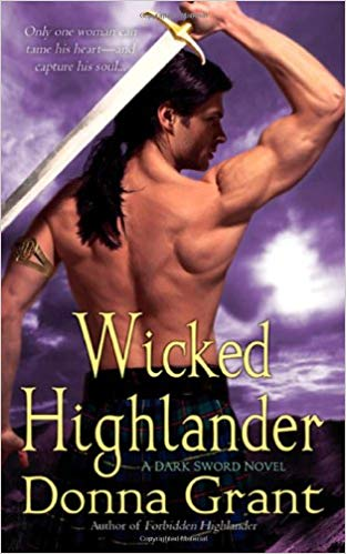 "7 Worthy Things about Donna Grant's ""Wicked Highlander"""