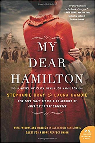 "5 Magnificent Things about Stephanie Dray and Laura Kamoie's ""My Dear Hamilton"""