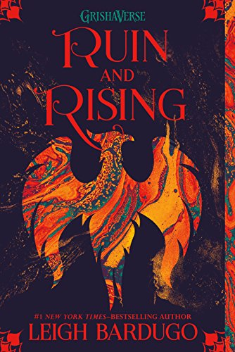 "9 Rewarding Things about Leigh Bardugo's ""Ruin and Rising"""
