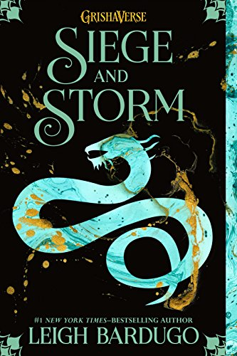 "9 Superior Things about Leigh Bardugo's ""Siege and Storm"""