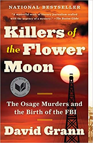 "10 Kingly Things about David Grann's ""Killers of the Flower Moon"""