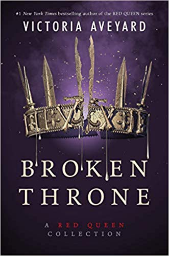 """7 Becoming Things about Victoria Aveyard's """"BrokenThrone"""""""