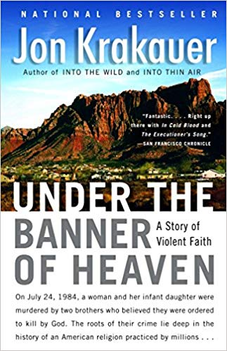 """6 Utmost Things about Jon Krakauer's """"Under the Banner ofHeaven"""""""