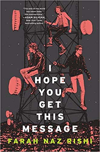 Book Review: I HOPE YOU GET THIS MESSAGE by Farah Naz Rishi (Owlcrate Book October2019)