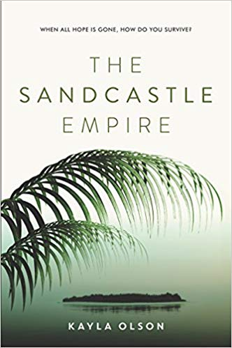 Book Review: THE SANDCASTLE EMPIRE by Kayla Olson (Owlcrate Book June2017)